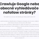 Experiment: Crawlují a indexují vyhledávače URL označené nofollow parametrem?