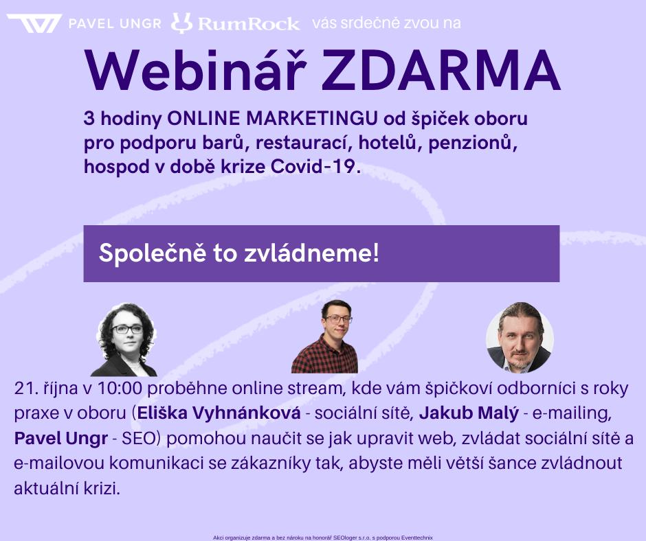 Webinář: Online marketing pro gastro (Pavel Ungr, Eliška Vyhnánková, Jakub Malý)